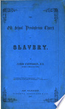 The Old School Presbyterian Church On Slavery