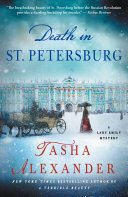 Death in St. Petersburg The Latest Installment In The Lady