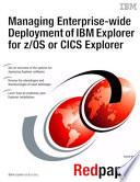 Managing Enterprise Wide Deployment Of Ibm Explorer For Z Os Or Cics Explorer
