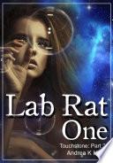 Lab Rat One