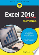 Excel 2016 fÃ1⁄4r Dummies kompakt