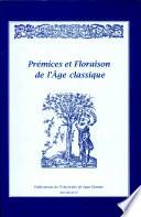 Prémices et floraison de l'âge classique