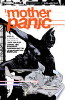 Mother Panic Vol  1  Work in Progress