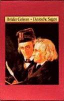 Brüder Grimm Deutsche Sagen