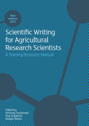 Scientific writing for agricultural research scientists A Guide For Agricultural Research