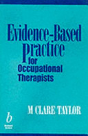Evidence Based Practice For Occupational Therapists