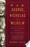 George  Nicholas and Wilhelm