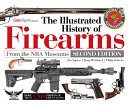 The Illustrated History Of Firearms 2nd Edition