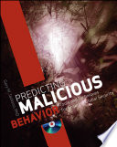 Predicting Malicious Behavior
