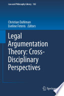 Legal Argumentation Theory  Cross Disciplinary Perspectives