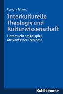 Interkulturelle Theologie und Kulturwissenschaft