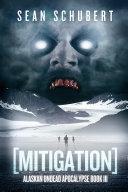 download ebook mitigation: alaskan undead apocalypse pdf epub