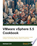 VMware vSphere 5 5 Cookbook