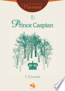 The Chronicles of Narnia Vol II: Prince Caspian by C.S.Lewis