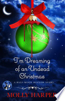 I m Dreaming of an Undead Christmas