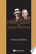 Hilbert Space and Quantum Mechanics