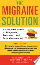 The Migraine Solution : for millions of americans, migraine...