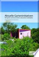 Aktuelle Garteninitiativen