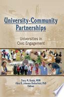 University-Community Partnerships : of your community community outreach partnership centers...