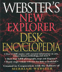 Webster s New Explorer Desk Encyclopedia
