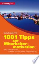 1001 Tipps zur Mitarbeitermotivation