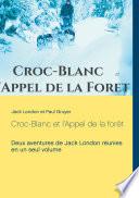 Croc-Blanc et l'Appel de la forêt (texte intégral)