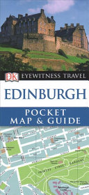 Edinburgh - Eyewitness Pocket Map and Guide