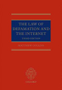 The Law of Defamation and The Internet