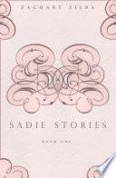 Sadie Stories : ...