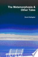 The Metamorphosis & Other Tales