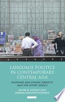 Language Politics in Contemporary Central Asia
