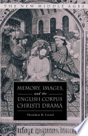 Memory  Images  and the English Corpus Christi Drama