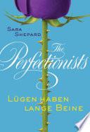 The Perfectionists L Gen Haben Lange Beine book
