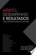 Mérito, Desempenho e Resultados - ensaios sobre gestão de pessoas para o setor público