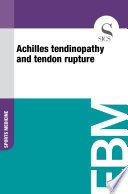 Achilles tendinopathy and tendon rupture Where The Rupture Has Become Chronic