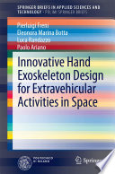 Innovative Hand Exoskeleton Design For Extravehicular Activities In Space
