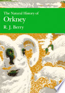 The Natural History of Orkney  Collins New Naturalist Library  Book 70