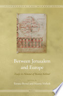 Between Jerusalem and Europe