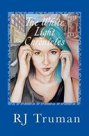 The White Light Chronicles Book PDF