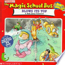 The Magic School Bus Blows It s Top