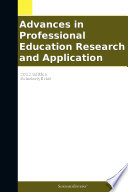 Advances in Professional Education Research and Application  2012 Edition
