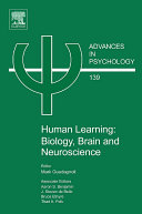 Human Learning: Biology, Brain, and Neuroscience