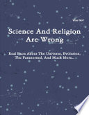 Science And Religion Are Wrong