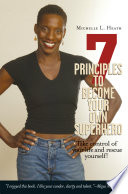 7 Principles to Become Your Own Superhero