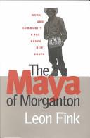 The Maya of Morganton