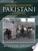 Understanding Pakistani Culture