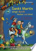 Sankt Martin SINGT durch HERBST und Wind   20 Kinderlieder f  r die Laternenzeit