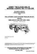 Army TM 9 2330 385 10 Marine Corps TM 11775A Or Technical Manual Operator s Manual for Palletized Load System Trailer  PLST  M1076 NSN 2330 01 303 5197  EIC  C9C  with Change 1 19 November 2012