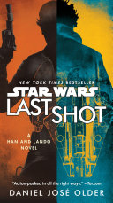 Last Shot (Star Wars) : are reunited on the millennium falcon in a...