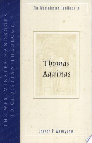The Westminster Handbook to Thomas Aquinas - ISBN:9780664224691
